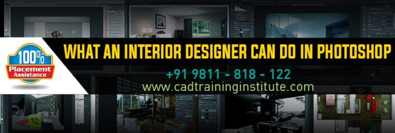 Best Photoshop Training Institute in Delhi For Interior ...