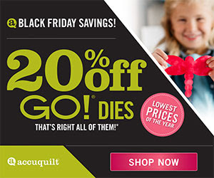 Accuquilt 20% off GO! Dies