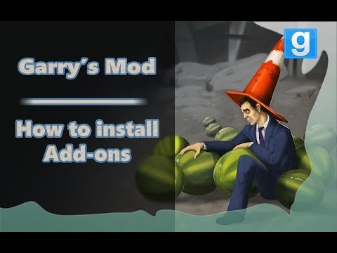 Garry's Mod - How to install Add-ons