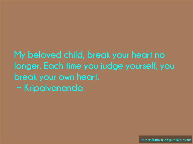 Kripalvananda Quotes Top 1 Famous Quotes By Kripalvananda