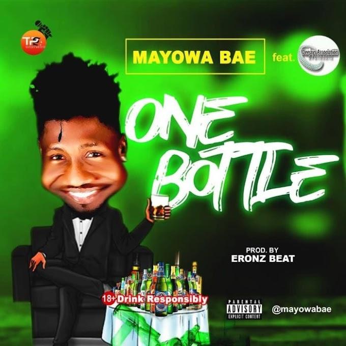 [Music] Mayowa Bae – One Bottle