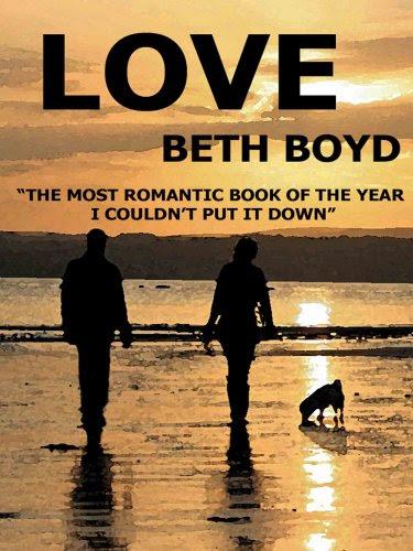 LOVE (funny romance novel) by Beth Boyd