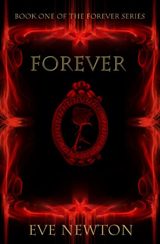 Forever (The Forever series Book One) by Eve Newton