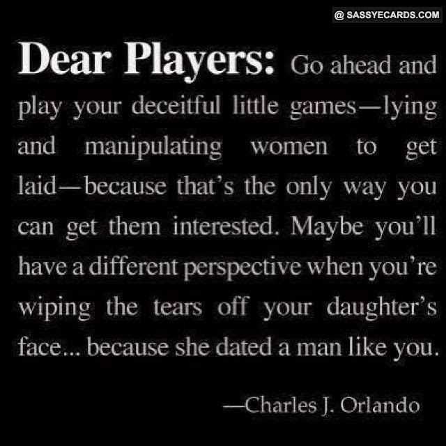 Quotes About Player Guy 53 Quotes