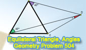 Problem 504. Equilateral Triangle, Angles, 45, 60 Degrees