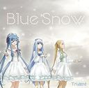 Blue Snow / Trident