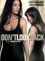 Don't Look Back | filmes-netflix.blogspot.com