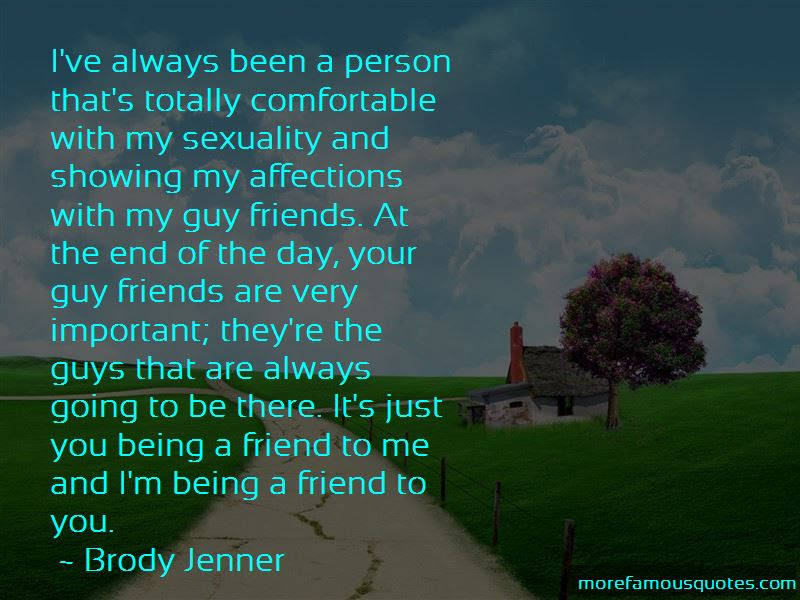 Quotes About Guy Friends Being There For You Top 2 Guy Friends