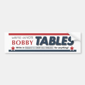 Vote Bobby Tables bumpersticker Bumper Stickers