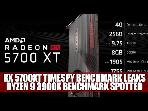 RX 5700XT TimeSpy Benchmark Leaks | Ryzen 9 3900X Benchmark