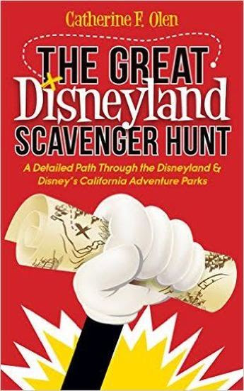 The Great Disneyland Scavenger Hunt by Catherine F. Olen