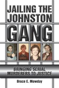 Jailing the Johnston Gang