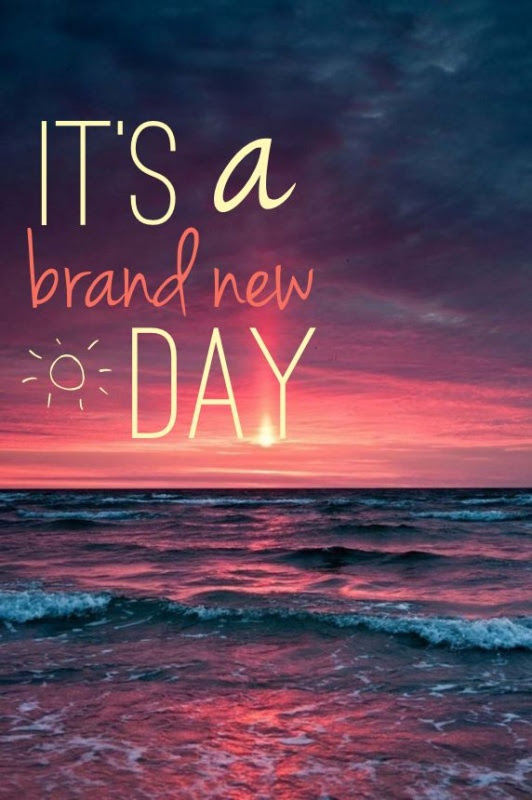 Brand New Day Quote Quote Number 606347 Picture Quotes