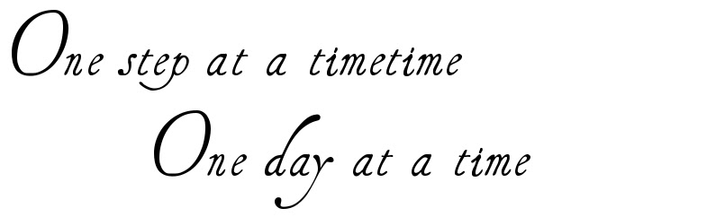 One Step At A Timetime One Day At A Time Tattoo Script Download