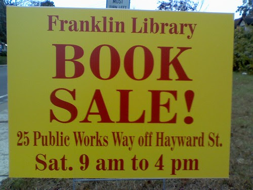 Franklin: Library book sale Sat 9:00 AM to 4:00 PM