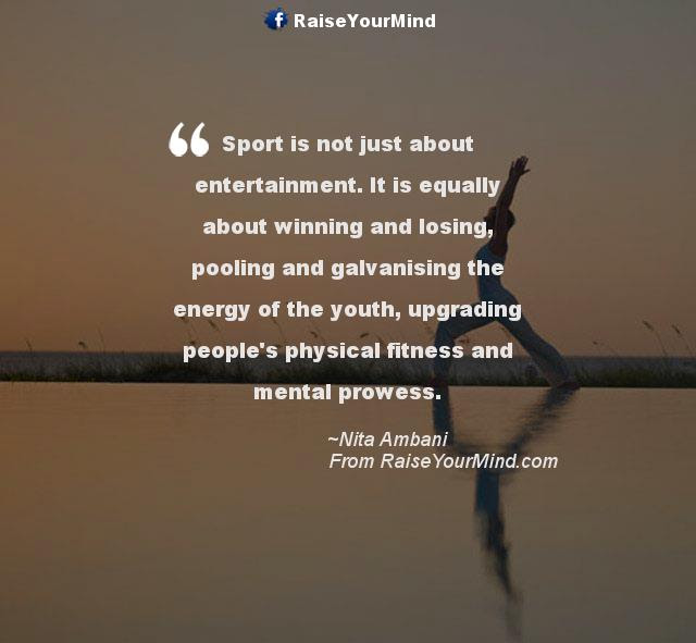 Sport Is Not Just About Entertainment It Is Equally About Winning