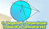 Problema de Geometría 940 (English ESL): Circunferencia, Tangentes, Secante, Cuerda, Paralela, Perpendicular, Punto Medio