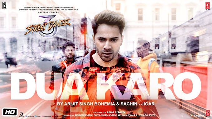 DUA KARO LYRICS - Street Dancer 3D
