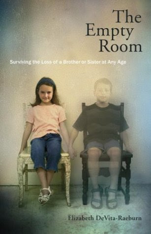 The Empty Room Surviving The Loss Of A Brother Or Sister At Any Age
