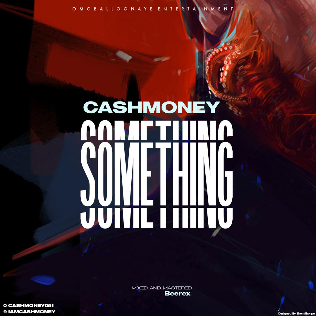 CashMoney - Something