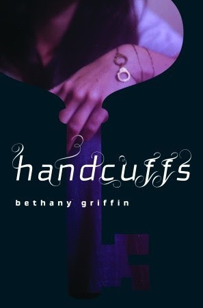 http://www.amazon.com/Handcuffs-Bethany-Griffin-ebook/dp/B001NB1TT6/ref=sr_1_1?s=digital-text&ie=UTF8&qid=1402696088&sr=1-1&keywords=handcuffs+bethany+griffin