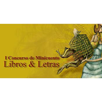 I Concurso de Minicuento Libros y Letras
