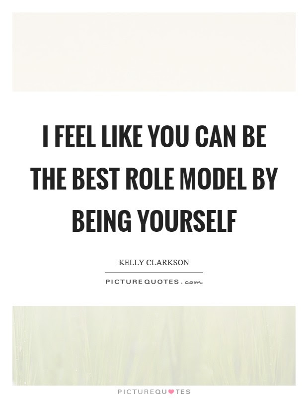 Being Role Model Quotes Sayings Being Role Model Picture Quotes