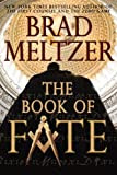 The Book of Fate, by Brad Meltzer