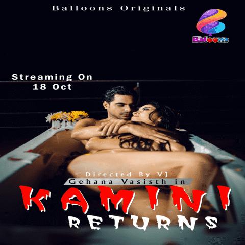 Kamini Returns (2020) - Balloons Originals WEB Series Season 1 (EP 3 Added)