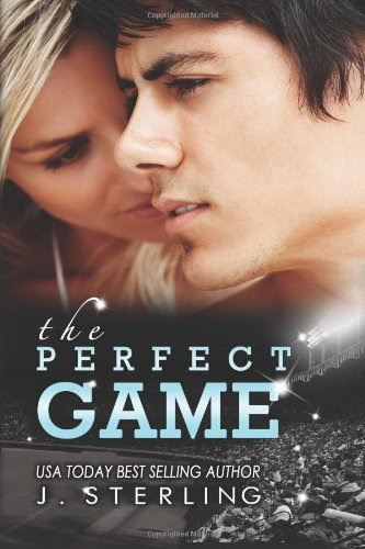 The Perfect Game: A Novel (The Game Series, Book One) by J. Sterling