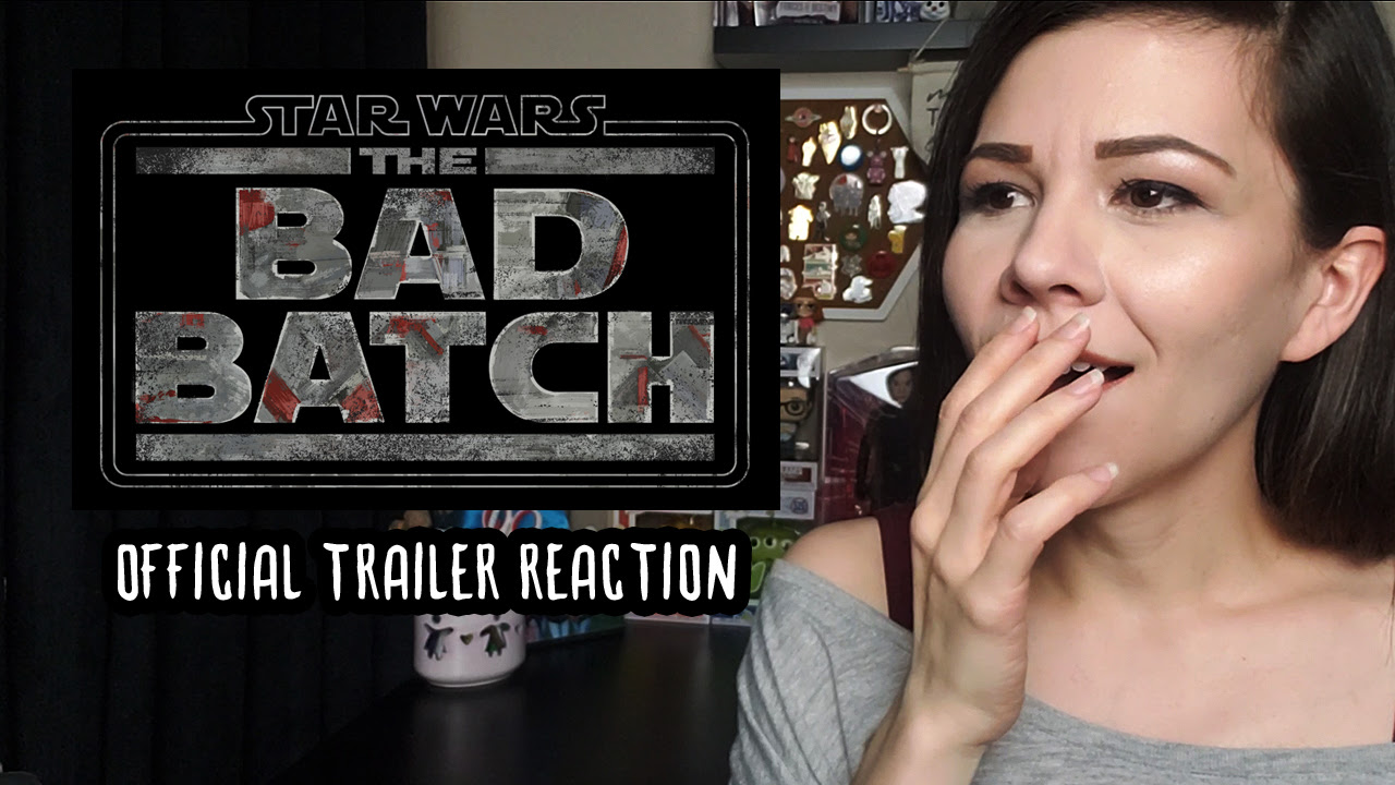 The Bad Batch Official Trailer (Reaction Video) | Anakin and His Angel