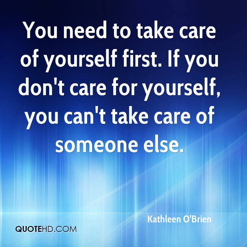 Quotes About Taking Care Of Someone 29 Quotes