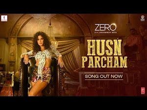 HUSN PARCHAM LYRICS – Zero | Katrina Kaif