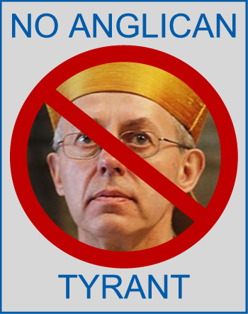 No Anglican Tyrant (Justin Welby)