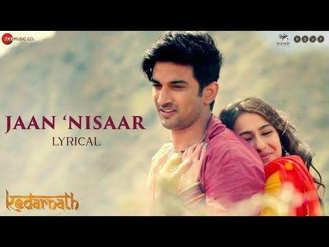 Jaan Nisaar - Lyrical   Kedarnath  Arijit Singh   Sushant Singh Rajput   Sara Ali Khan  Amit Trivedi