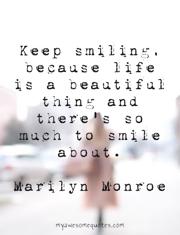 Marilyn Monroe Quote About Smiling Awesome Quotes About Life