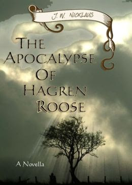The Apocalypse Of Hagren Roose