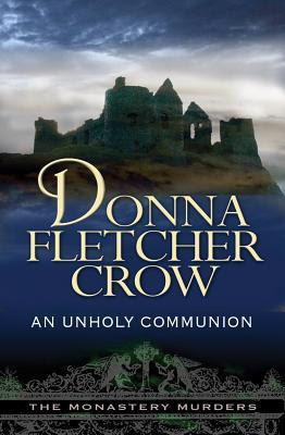 An Unholy Communion (Monastery Murders, #3)