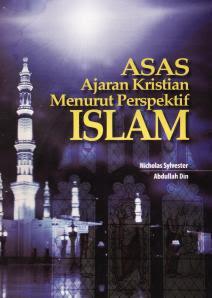 Asas Ajaran Kristian Menurut Perspektif Islam- Ust Nicholas & Ust. Abdullah Din