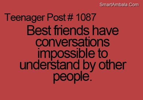 Quotes About Two Crazy Best Friends 16 Quotes