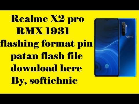 Realme X2 pro RMX1931 flashing format pin patan flash file download here