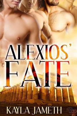 Alexios' Fate (Apollo's Men #1)