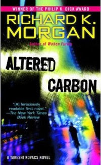 Richard K. Morgan, Altered Carbon