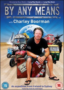 By Any Means with Charley Boorman