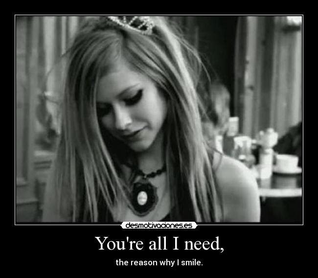 Youre All I Need Desmotivaciones