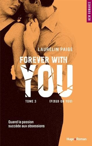 Couverture Fixed, tome 3 : Forever with you
