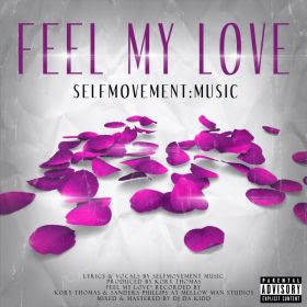 Feel My Love By Selfmovement Music Online Everywhere Download