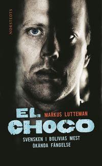 Bokomslag El choco (pocket)