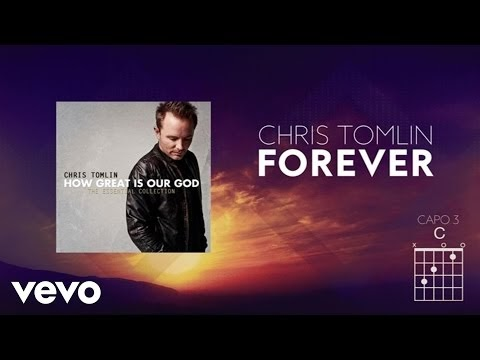 Daniel Choy Forever Chris Tomlin A Chord Lyrics And Chords