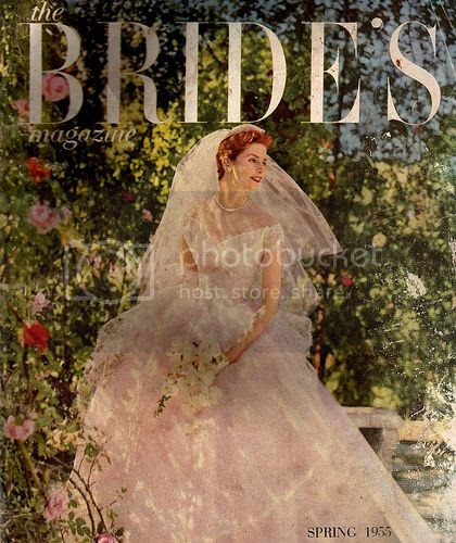 One Glance At The Spring 1955 Cover Of Bride S Magazine Above As Well Others To Be Found In Charm And Poise Delightful Here Comes Vintage